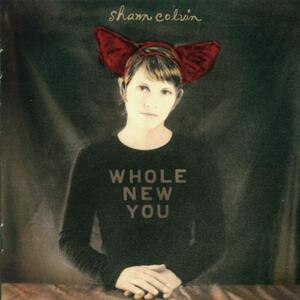 Whole New You - CD Audio di Shawn Colvin