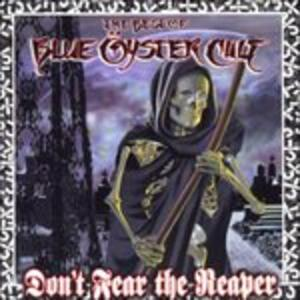 Don't Fear the Reaper. The Best of Blue Öyster Cult - CD Audio di Blue Öyster Cult