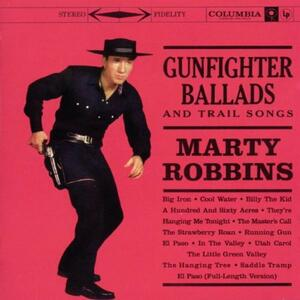 Gunfighter Ballads and Trail Songs - CD Audio di Marty Robbins