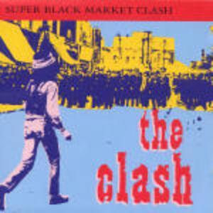 Super Black Market Clash - CD Audio di Clash