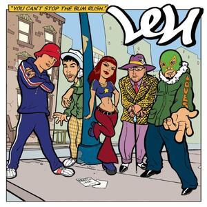 You Can't Stop the Bum Rush - CD Audio di Len