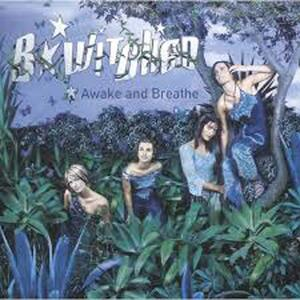 Awake and Breathe - CD Audio di B Witched