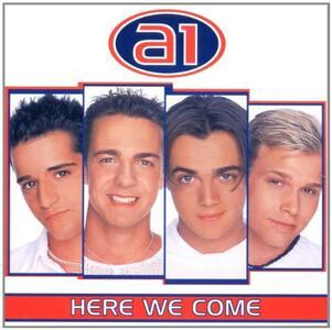 Here We Come - CD Audio di A1
