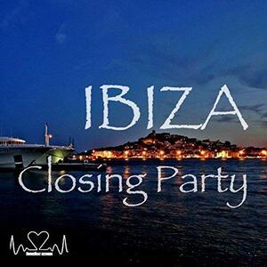Ibiza Closing Party - CD Audio