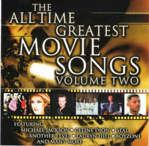 All Time Greatest Movie Songs vol.2 - CD Audio