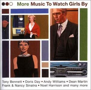 More Music to Watch Girls - CD Audio