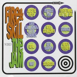 Fire & Skill. The Songs of the Jam - CD Audio