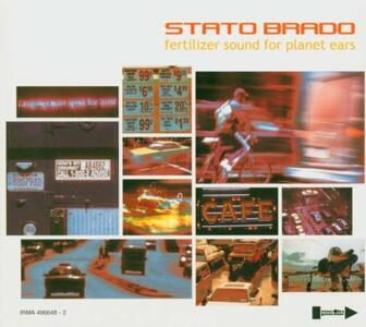Fertilizer Sound for Planet Ears - CD Audio di Statobrado