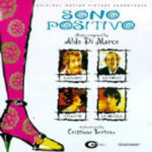 Sono Positivo (Colonna Sonora) - CD Audio