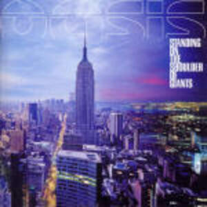 Standing on the Shoulder of Giants - CD Audio di Oasis