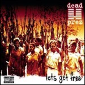 Let's Get Free - CD Audio di Dead Prez