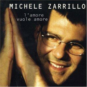 L'amore vuole amore - CD Audio di Michele Zarrillo