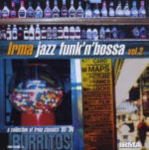 Irma Jazz Funk'n'Bossa vol.2 - CD Audio