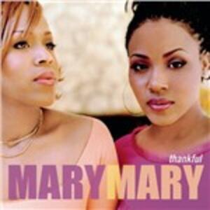 Thankful - CD Audio di Mary Mary