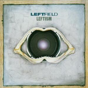 Leftism. The Remix Album - CD Audio di Leftfield