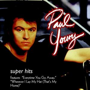 Super Hits - CD Audio di Paul Young