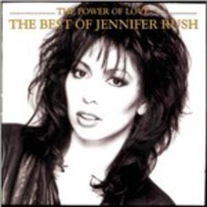 The Power of Love. The Best of Jennifer Rush - CD Audio di Jennifer Rush