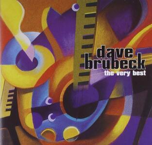 The Very Best of Dave Brubeck - CD Audio di Dave Brubeck