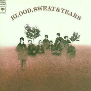 Blood, Sweat & Tears - CD Audio di Blood Sweat & Tears