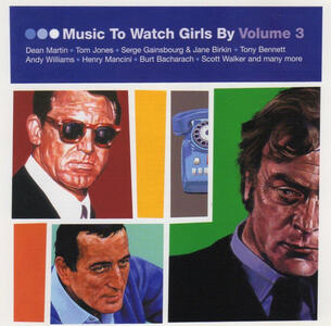 Music to Watch Girls By vol.3 - CD Audio