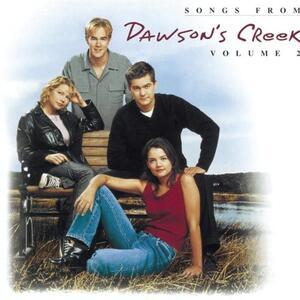 Dawson's Creek 2 (Colonna Sonora) - CD Audio