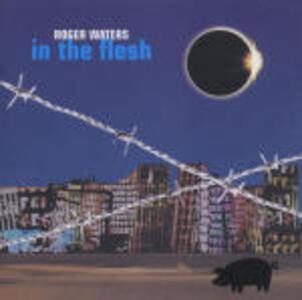 In the Flesh - CD Audio di Roger Waters