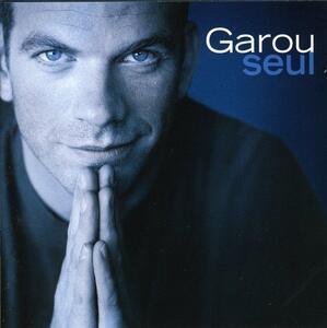 Seul - CD Audio di Garou