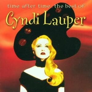 Time After Time: The Best of - CD Audio di Cyndi Lauper