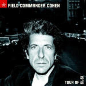 Field Commander Cohen Tour of 1979 - CD Audio di Leonard Cohen