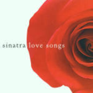 Love Songs - CD Audio di Frank Sinatra