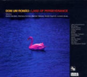 Lake of Perseverance - CD Audio di Dom Um Romao