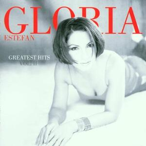 Greatest Hits vol.II - CD Audio di Gloria Estefan