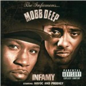 Infamy - CD Audio di Mobb Deep