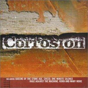Corrosion. Queens of the Stone Age, Creed, Rage Against the Machine - CD Audio