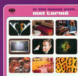 In the Lounge With - CD Audio di Mel Tormé