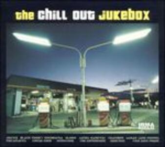 Chill Out. Jukebox - Vinile LP