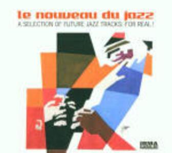 Le nouveau du jazz - CD Audio