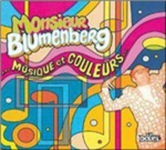 Musique et Couleurs - CD Audio di Monsieur Blumenberg
