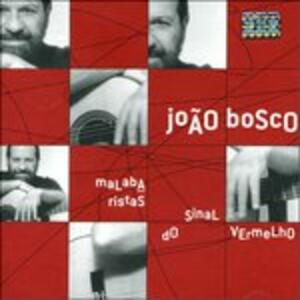 Malabaristas Do Sinal - CD Audio di Joao Bosco