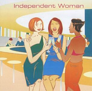 Independent Woman - CD Audio