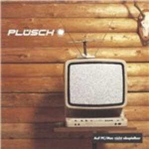 Plüsch - CD Audio di Plüsch