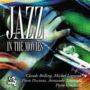 Jazz in the Movies (Colonna Sonora) - CD Audio
