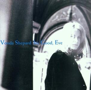 It's Good Eve - CD Audio di Vonda Shepard
