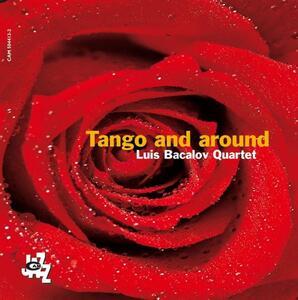 Tango and Around - CD Audio di Luis Bacalov (Quartet)