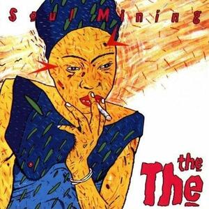 Soul Mining - CD Audio di The The
