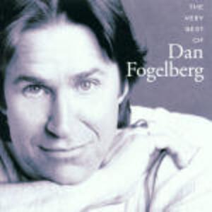 The Very Best of Dan Fogelberg - CD Audio di Dan Fogelberg