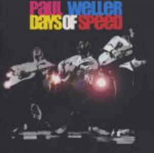 Days of Speed - CD Audio di Paul Weller
