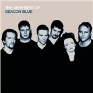 The Very Best of - CD Audio di Deacon Blue