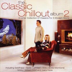 Classic Chillout Album 2 - CD Audio
