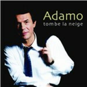 Tombe la neige - CD Audio di Adamo